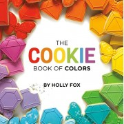 The Cookie Book of Colors, Hardcover/Holly Fox