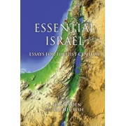 Essential Israel: Essays for the 21st Century, Paperback/Edited by S Ilan Troen and Rachel Fish