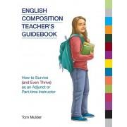 English Composition Teachers Guidebook par Mulder & Tom