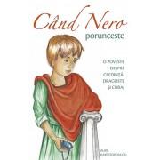 Editura Sophia Cand nero porunceste - aliki kafetzopoulou
