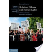 Religious Offence and Human Rights - The Implications of Defamation of Religions (Langer Lorenz (Universitat Zurich))(Cartonat) (9781107039575)