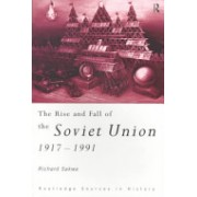 Rise and Fall of the Soviet Union (Sakwa Richard)(Paperback) (9780415122900)
