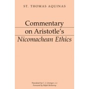 Commentary on Aristotle's Nicomachean Ethics