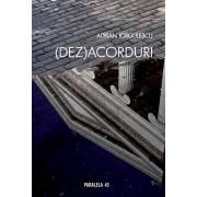 (Dez)Acorduri/Adrian Iorgulescu