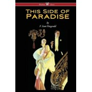 This Side of Paradise (Wisehouse Classics Edition), Paperback/F. Scott Fitzgerald