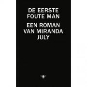 De eerste foute man - Miranda July
