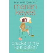 Cracks in My Foundation: Bags, Trips, Make-Up Tips, Charity, Glory, and the Darker Side of the Story; Essays and Stories, Paperback