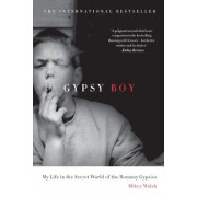 Gypsy Boy: My Life in the Secret World of the Romany Gypsies, Paperback