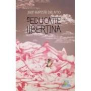 O educatie libertina - Jean-Baptiste Del Amo