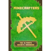 Minecrafters The Ultimate Secrets Handbook: The Ultimate Secret Book For Minecrafters. Game Tips & Tricks, Hints and Secrets For All Minecrafters., Paperback/Torsten Fiedler