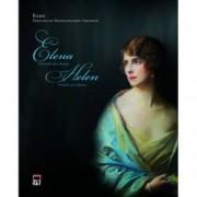 Elena. Portretul unei regine