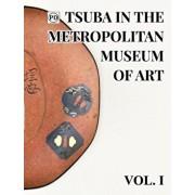 Public Domain Tsuba in the Metropolitan Museum of Art Vol.1, Hardcover/Dale Raisbeck