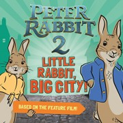 Little Rabbit, Big City!: Peter Rabbit 2: The Runaway, Paperback/Frederick Warne