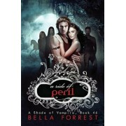 A Shade of Vampire 46: A Ride of Peril, Paperback/Bella Forrest