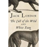 The Call of the Wild and White Fang, Paperback/Jack London