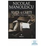 Viata si carti - Nicolae Manolescu