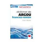 Dictionar de argou francez roman.