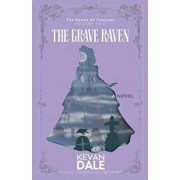 The Grave Raven: The Books of Conjury, Volume Two, Paperback/Kevan Dale
