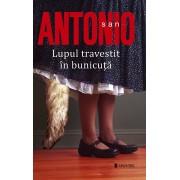 San-Antonio. Lupul travestit in bunicuta (eBook)