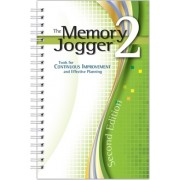 The Memory Jogger 2 Tools for Continuous Improvement and Effective Planning