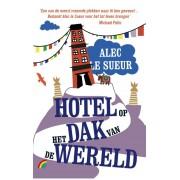 Reisverhaal Hotel op het dak van de wereld | Alec Le Sueur