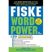 Fiske WordPower: The Most Effective System for Building a Vocabulary That Gets Results Fast, Paperback/Edward B. Fiske
