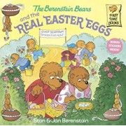 The Berenstain Bears and the Real Easter Eggs, Paperback/Stan Berenstain