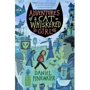 Adventures of a Cat-Whiskered Girl, Paperback/Daniel Manus Pinkwater