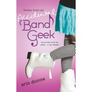 Notes from an Accidental Band Geek, Paperback