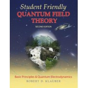 Student Friendly Quantum Field Theory, Paperback