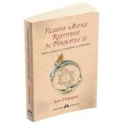 Filosofia antica restituita in puritatea ei. Opera secreta a filosofiei lui Hermes
