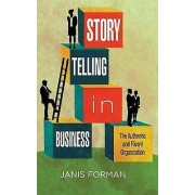 Storytelling in Business par Forman & Janis