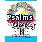 Psalms Coloring Book: An Adult Coloring Book for Your Soul (Colouring the Bible): Faith in Jesus - God Is with You: Bible Verses Worship and, Paperback/Bible Coloring Book