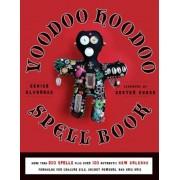 The Voodoo Hoodoo Spellbook, Paperback