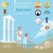 If You Were Me and Lived In...Ancient Greece: An Introduction to Civilizations Throughout Time, Paperback/Carole P. Roman