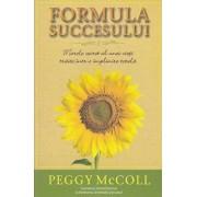 Formula succesului. Marele secret al unei vieti traite intr-o implinire totala/Peggy McColl