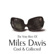 Miles Davis - Cool & Collected (0828768478424) (1 CD)