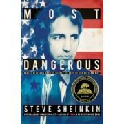 Most Dangerous: Daniel Ellsberg and the Secret History of the Vietnam War, Hardcover