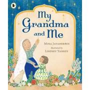 My Grandma and Me, Paperback/Mina Javaherbin