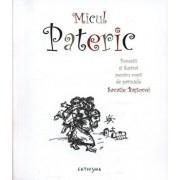 Micul Pateric. Povestit si ilustrat pentru copii de parintele Savatie Bastovoi/Savatie Bastovoi