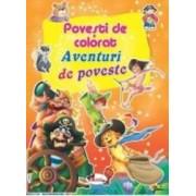 Aventuri de poveste - Povesti de colorat