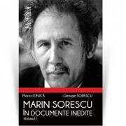 Marin Sorescu in documente inedite, Vol 1/Maria Ionica, George Sorescu