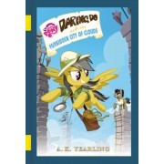 My Little Pony: Daring Do and the Forbidden City of Clouds, Hardcover