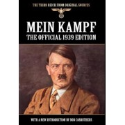 Mein Kampf: The Official 1939 Edition, Hardcover