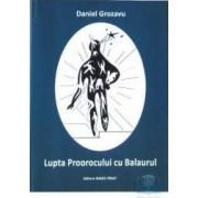 Lupta Proorocului cu Balaurul - Daniel Grozavu