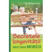 Secretele longevitatii. Ghid de terapie naturista (eBook)