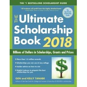 The Ultimate Scholarship Book 2018: Billions of Dollars in Scholarships, Grants and Prizes, Paperback