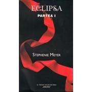 Eclipsa P. I - Amurg Vol. III/Stephenie Meyer