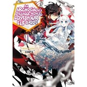 An Archdemon's Dilemma: How to Love Your Elf Bride: Volume 1, Paperback/Fuminori Teshima