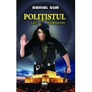 Politistul lui Dumnezeu/Daniel Sur